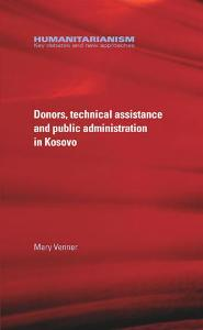 Donors Technical Assistance and Public Administration in Kosovo