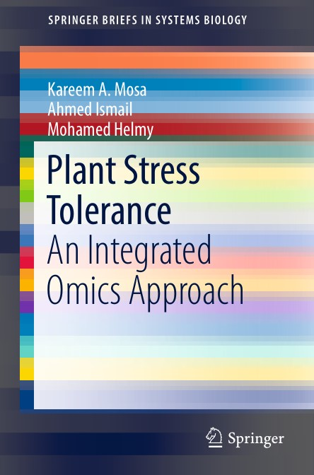 Plant Stress Tolerance An Integrated Omics Approach