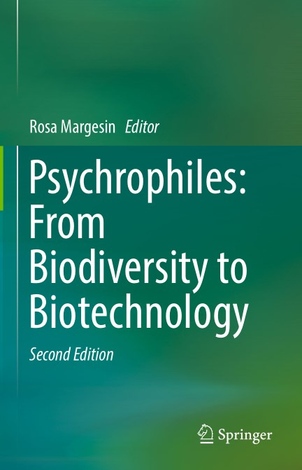 Psychrophiles From Biodiversity to Biotechnology Second Edition