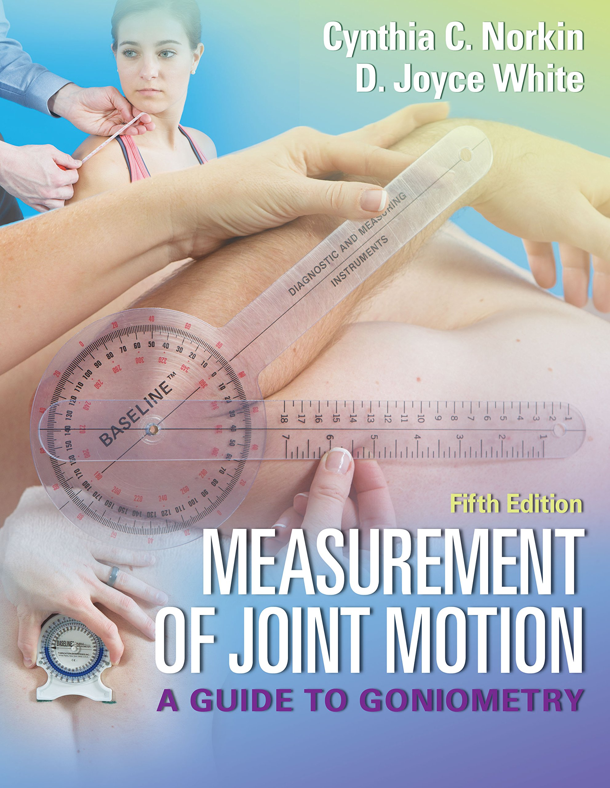 Measurement of Joint Motion A Guide to Goniometry Fifth Edition