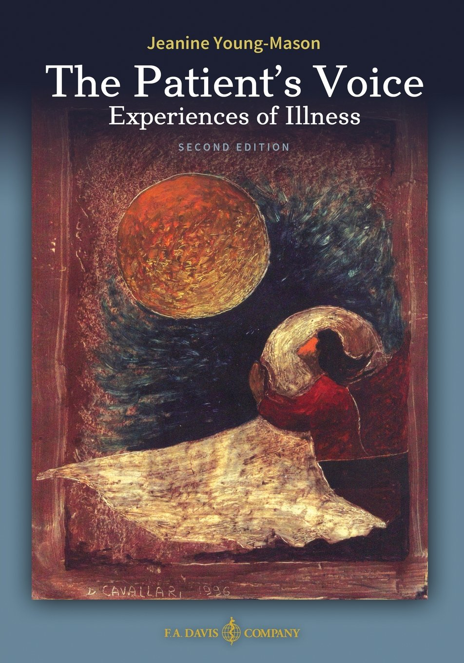 The Patients Voice Experiences of Illness Second Edition