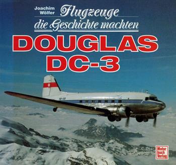 Douglas Dc 3 Flugzeuge die Geschichte Machten