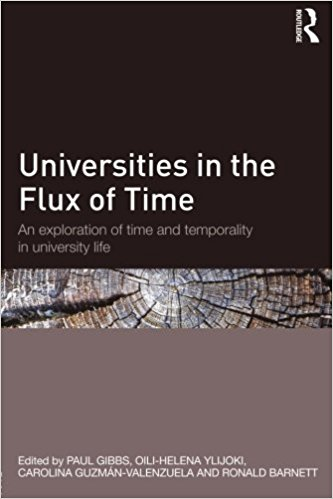 Universities.in.the.Flux.of.Time.An.exploration.of.time.and.temporality.in.university.life