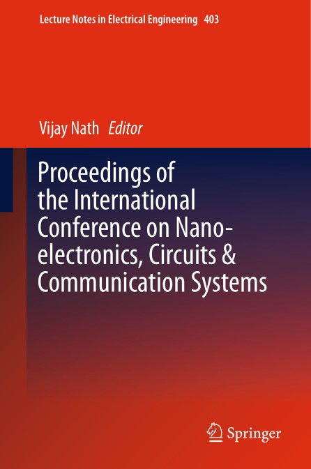 Proceedings.of.the.International.Conference.on.Nano.electronics.Circuits.und.Communication.Systems