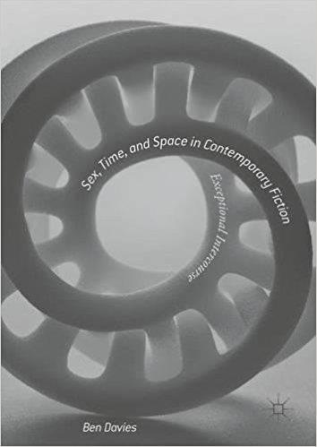 Sex.Time.and.Space.in.Contemporary.Fiction.Exceptional.Intercourse