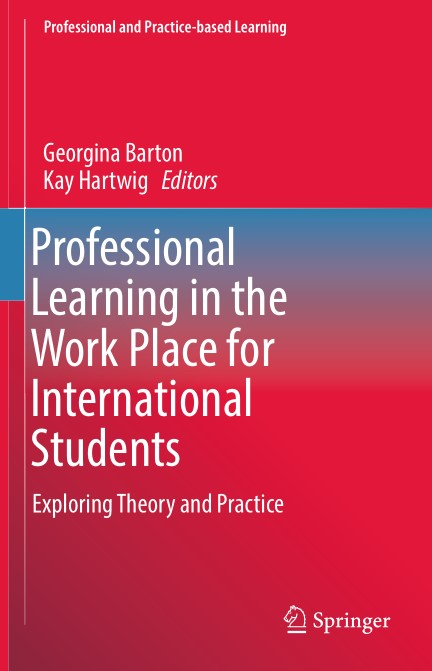 Professional.Learning.in.the.Work.Place.for.International.Students.Exploring.Theory.and.Practice