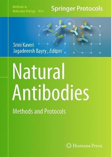 Natural Antibodies Methods and Protocols Methods in Molecular Biology