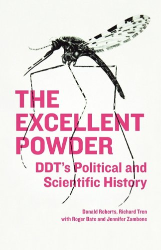 The Excellent Powder Ddt s Political and Scientific History