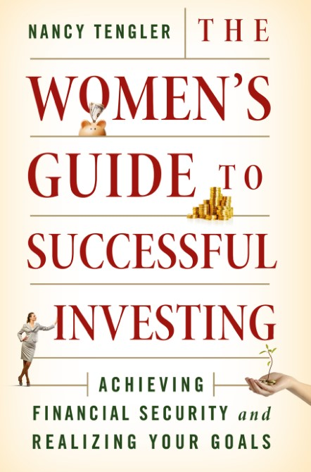 The Women s Guide to Successful Investing Achieving Financial Security and Realizing Your Goals