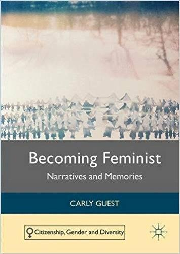Becoming Feminist Narratives and Memories