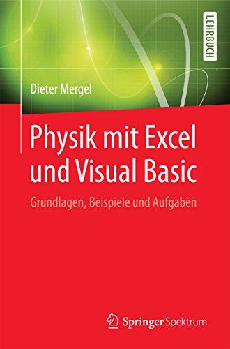 Buch Cover für Physik mit Excel und Visual Basic: Grundlagen, Beispiele und Aufgaben