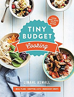 Tiny Budget Cooking Saving Money Never Tasted So Good