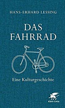 Buch Cover für Das Fahrrad: Eine Kulturgeschichte