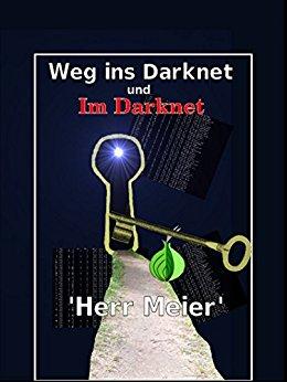 Buch Cover für Weg ins Darknet und Im Darknet by Herr Meier