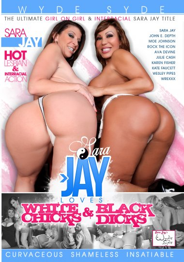 Sara Jay Loves White Chicks and Black Dicks Cover
