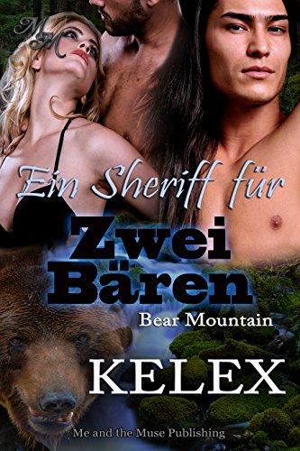 Kelex - Bear Mountain 10 - Ein Sheriff fuer zwei Baeren