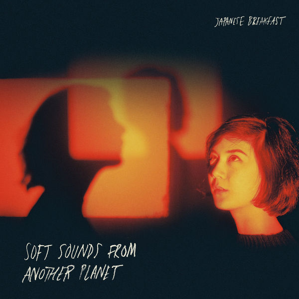 Japanese Breakfast - Soft Sounds From Another Planet (2017)