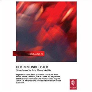 Hörbuch Cover Der Immunbooster. Stimulieren Sie Ihre Abwehrkräfte by Chris Mulzer