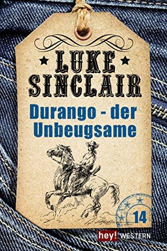 Sinclair, Luke - Der Unbeugsame