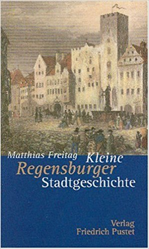 Buch Cover für Kleine Regensburger Stadtgeschichte