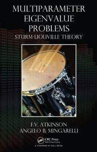 Multiparameter Eigenvalue Problems Sturm Liouville Theory