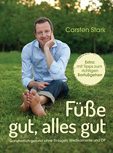 Stark, Carsten - Fuesse gut, alles gut