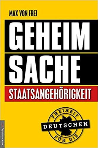 Buch Cover für Geheimsache Staatsangehörigkeit: Freiheit für die Deutschen