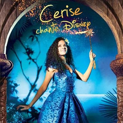 Cerise Calixte - Cerise chante Disney (2017) .Mp3 - 320 Kbps