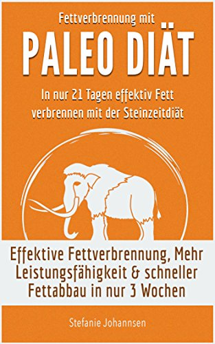 Johannsen, Stefanie - Fettverbrennung mit Paleo Diaet