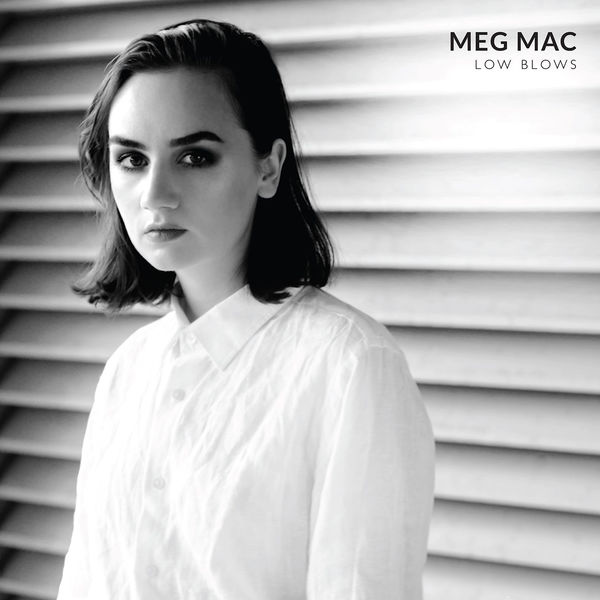 Meg Mac - Low Blows (2017)