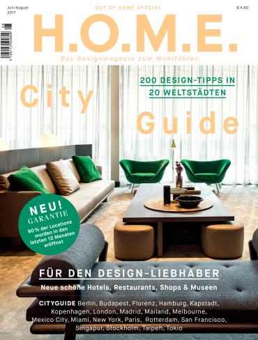 magazine for Home Das Designmagazin zum Wohlfühlen Juli August No 07 08 2017