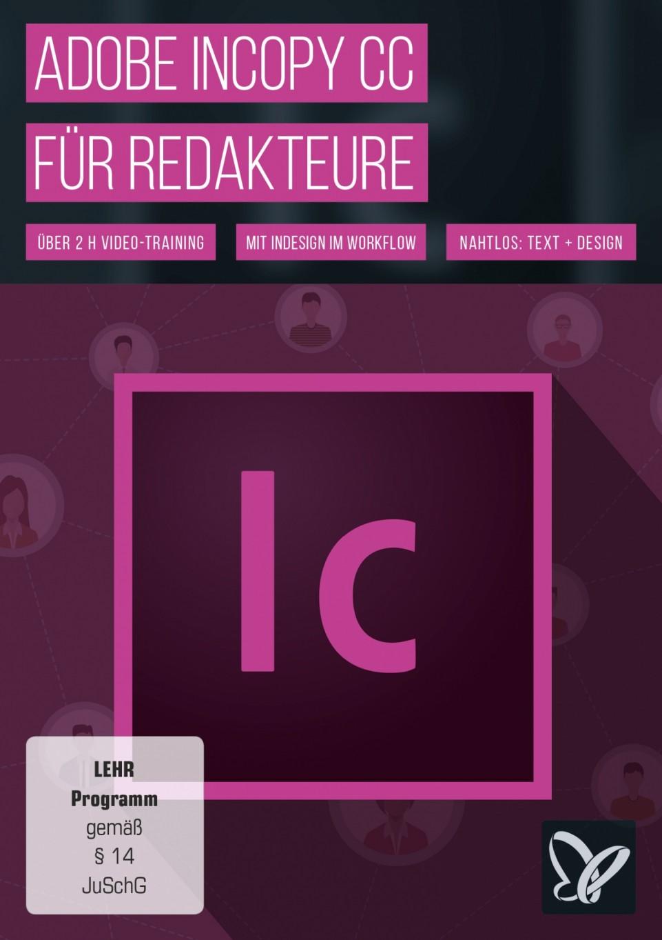 download PSD.Tutorials.Adobe.InCopy.CC.fuer.Redakteure.German-BLZiSO
