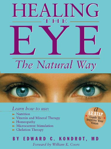 : Healing the Eye the Natural Way Alternate Medicine and Macular Degeneration