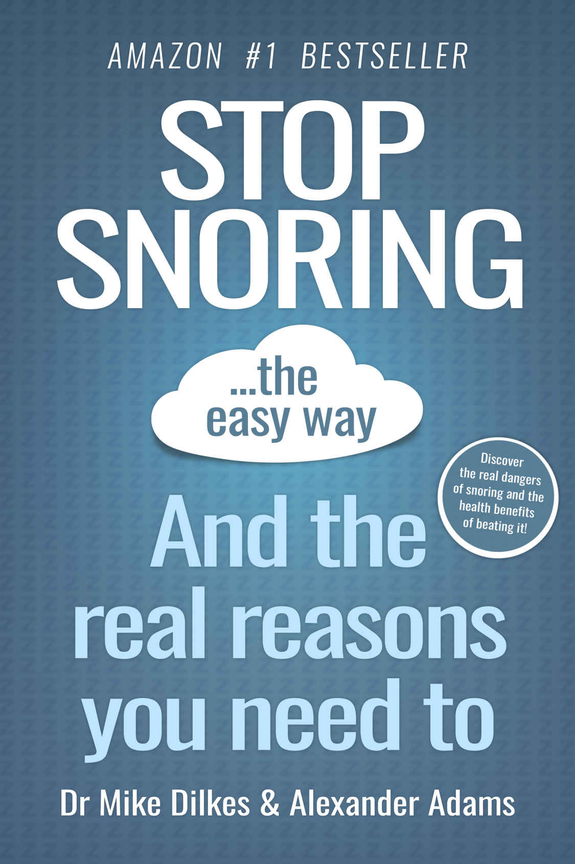 : Stop Snoring The Easy Way And The Real Reasons You Need To