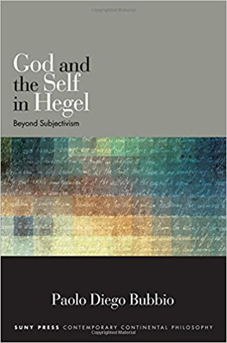 : God and the Self in Hegel Beyond Subjectivism