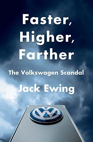 : Faster Higher Farther The Volkswagen Scandal