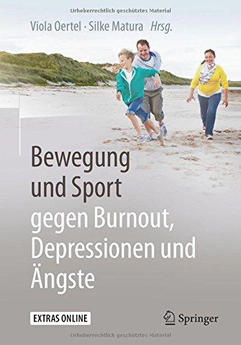 : Bewegung und Sport gegen Burnout Depressionen und Angste