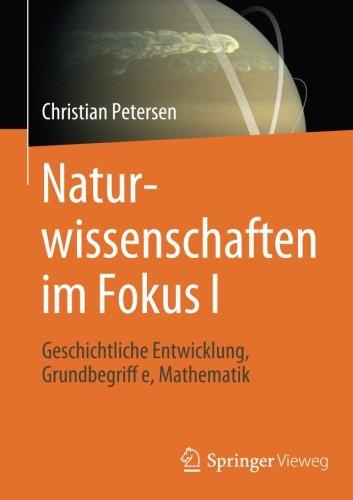 : Naturwissenschaften im Fokus I Geschichtliche Entwicklung Grundbegriffe Mathematik