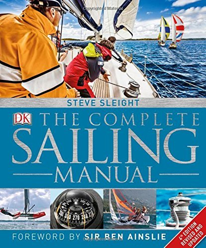 : The Complete Sailing Manual 4th Edition