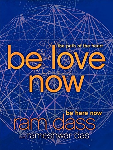 : Be Love Nrw The Path of the Heart