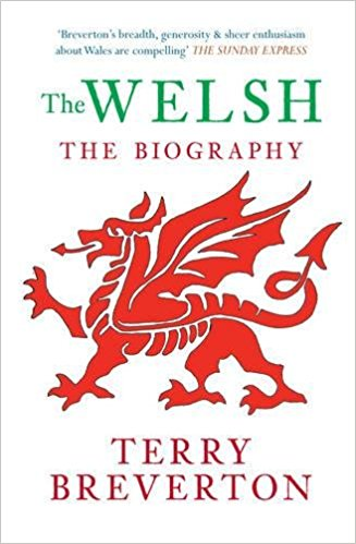 : The Welsh The Biography