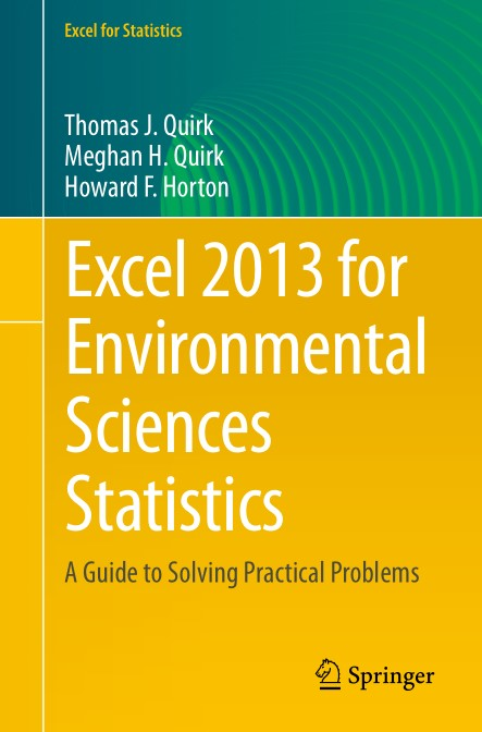 : Excel 2013 for Environmental Sciences Statistics A Guide to Solving Practical Problems