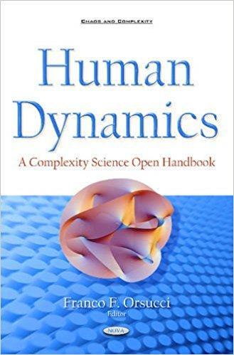 : Human Dynamics A Complexity Science Open Handbook