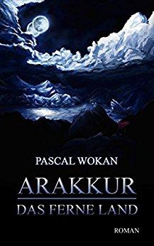 Buch Cover für Arakkur: Das ferne Land