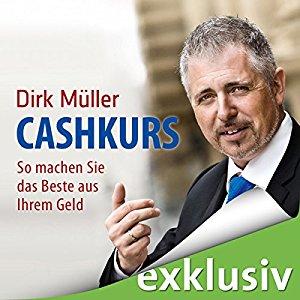 Hörbuch Cover Cashkurs: So machen Sie das Beste aus Ihrem Geld by Dirk Müller
