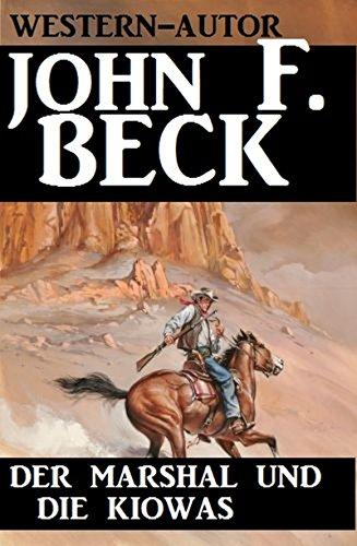 Beck, John F  - Der Marshal und die Kiowas