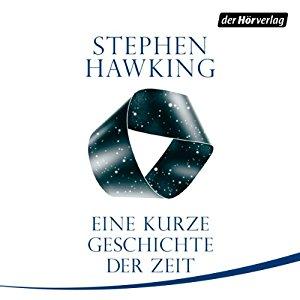 Hörbuch Cover Eine kurze Geschichte der Zeit by Stephen Hawking