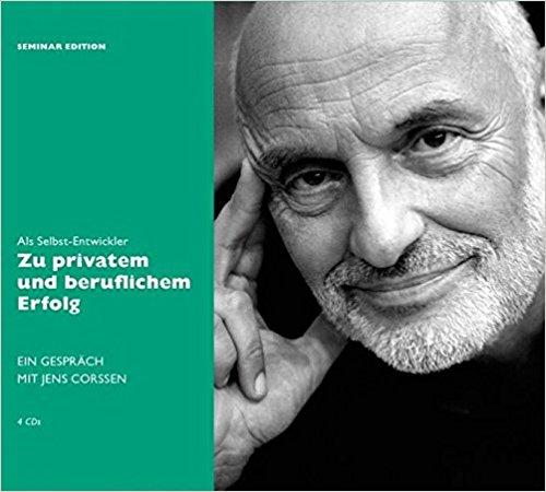 Hörbuch Cover Als Selbst-Entwickler zu privatem und beruflichem Erfolg. 4 CDs by Jens Corssen