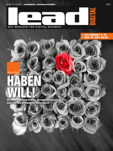magazine for Lead Digital Magazin für Digital Business No 07 vom 19. Juli 2017