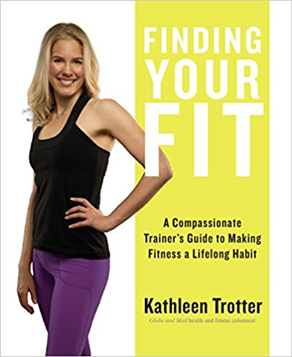 Finding.Your.Fit.A.Compassionate.Trainer.s.Guide.to.Making.Fitness.a.Lifelong.Habit